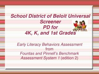 School District of Beloit Universal Screener PD for  4K, K, and 1st Grades