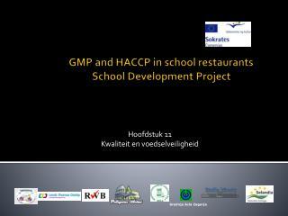 GMP and HACCP in school restaurants  School Development Project