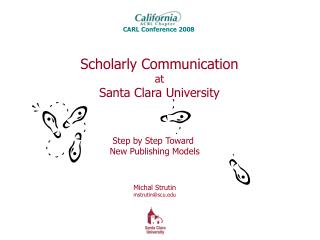 Scholarly Communication at Santa Clara University