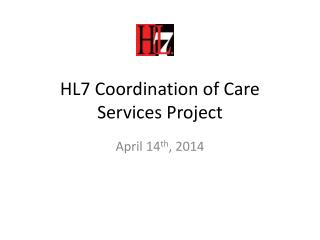 HL7 Coordination of Care Services Project