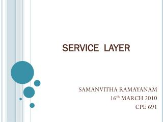 SERVICE  LAYER