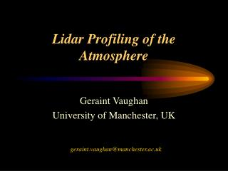Lidar Profiling of the Atmosphere