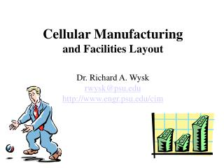 Cellular Manufacturing and Facilities Layout