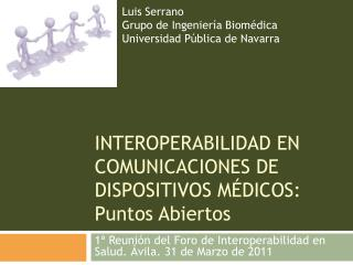 INTEROPERABILIDAD EN COMUNICACIONES DE DISPOSITIVOS MÉDICOS: Puntos Abiertos