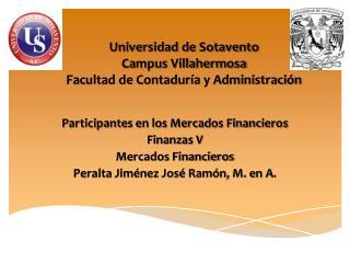 Universidad de Sotavento Campus Villahermosa Facultad de Contaduría y Administración