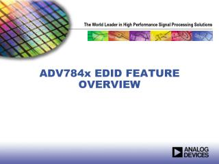 ADV784x EDID FEATURE OVERVIEW