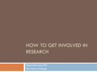 How to Get Involved in Research