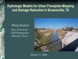 Hydrologic Models for Urban Floodplain Mapping and Damage Reduction in Brownsville, TX