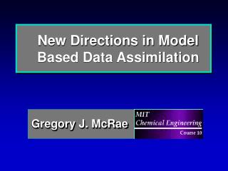 New Directions in Model Based Data Assimilation