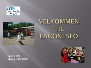 Velkommen til  Lagoni SFO