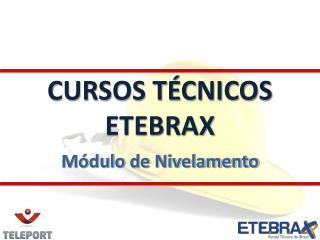 CURSOS TÉCNICOS ETEBRAX