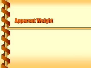 Apparent Weight