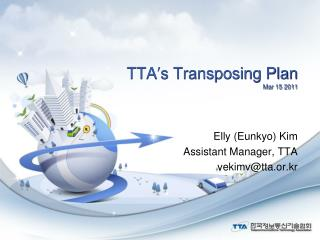 TTA ′ s  Transposing Plan Mar 15 2011