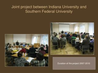 Joint project between Indiana University and Southern Federal University