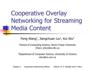 Cooperative Overlay Networking for Streaming Media Content