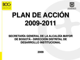 El Reloj del Plan de Acci�n 2009 - 2011