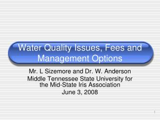 Water Quality Issues, Fees and Management Options