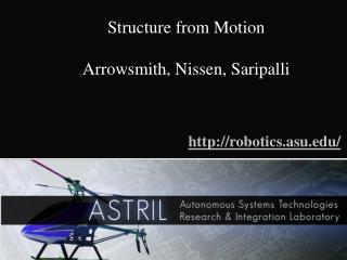 Structure from Motion Arrowsmith, Nissen, Saripalli