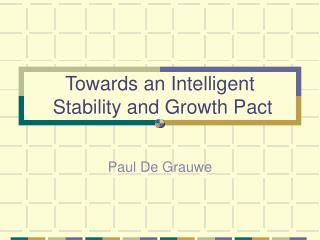 Towards an Intelligent  Stability and Growth Pact