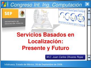 Servicios Basados en Localización: Presente y Futuro
