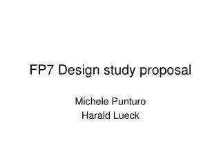 FP7 Design study proposal