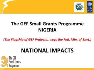 The GEF Small Grants Programme NIGERIA
