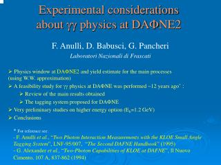Experimental considerations about  gg  physics at DA F NE2