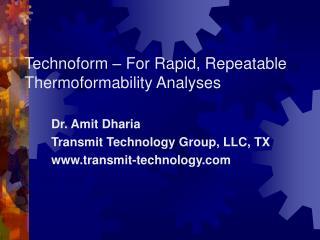 Technoform – For Rapid, Repeatable Thermoformability Analyses