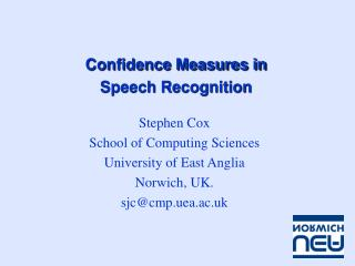 Confidence Measures in  Speech Recognition