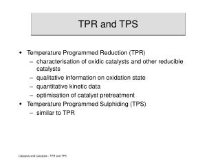 TPR and TPS