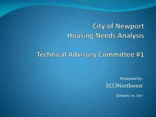 City of Newport Housing Needs Analysis Technical Advisory Committee #1
