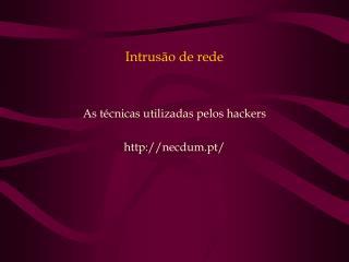 Intrusão de rede