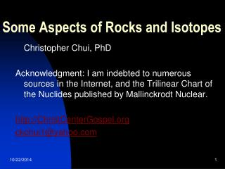 Some Aspects of Rocks and Isotopes