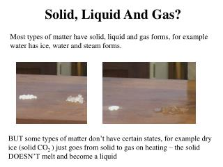 Solid, Liquid And Gas