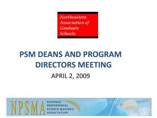 PSM DEANS AND PROGRAM DIRECTORS MEETING APRIL 2, 2009