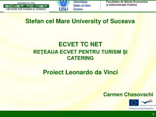 ECVET TC NET REŢEAUA ECVET PENTRU TURISM ŞI CATERING Proiect Leonardo da Vinci