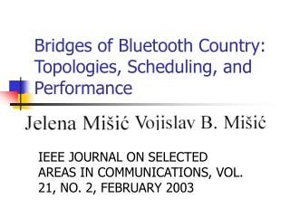 Bridges of Bluetooth Country: Topologies, Scheduling, and Performance