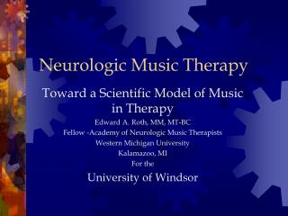 Neurologic Music Therapy