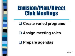 Envision/Plan/Direct Club Meetings