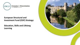 European Structural and Investment Fund (ESIF) Strategy: Education, Skills and Lifelong Learning
