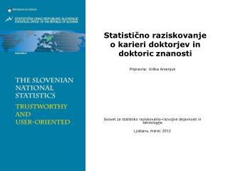 Statisti?no raziskovanje  o karieri doktorjev in doktoric znanosti