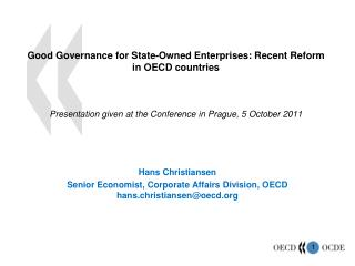 Hans Christiansen  Senior Economist, Corporate Affairs Division, OECD   hans.christiansen@oecd