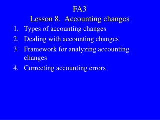 FA3 Lesson 8.  Accounting changes