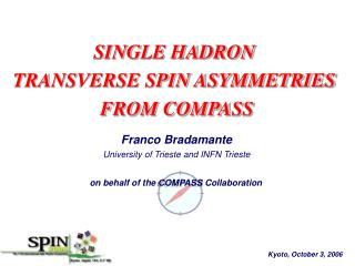SINGLE HADRON  TRANSVERSE SPIN ASYMMETRIES  FROM COMPASS
