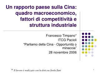 """Francesco Timpano* ITCG Pacioli  """"Parliamo della Cina - Opportunità o minaccia"""" 28 novembre 2006"""