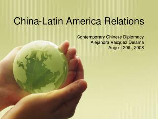 China-Latin America Relations