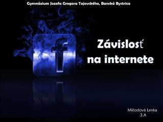 Závislosť  na internete