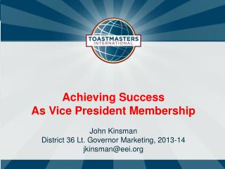Achieving Success As Vice President Membership John Kinsman