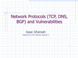Network Protocols (TCP, DNS, BGP) and Vulnerabilities