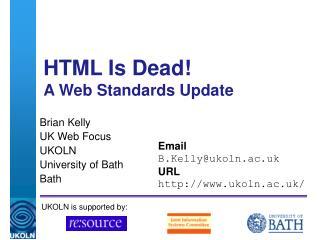 HTML Is Dead! A Web Standards Update